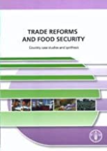 Trade Reforms and Food Security: Country Case Studies and Synthesis