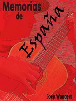 MEMORIAS DE ESPANA - arrangiert für Gitarre - mit CD [Noten / Sheetmusic] Komponist: WANDERS JOEP