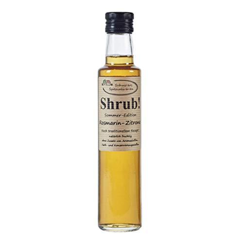 Shrub - Fruchtsirup auf Essigbasis, Rosmarin - Zitrone 0,25 ltr. - Sirup - Schusters Spezialitaten GbR