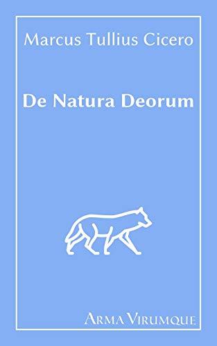 De Natura Deorum - Marcus Tullius Cicero