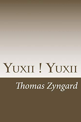 Yuxii ! Yuxii: A Study of 3 Terms As the Cornerstone of Western Cultures in China's Context