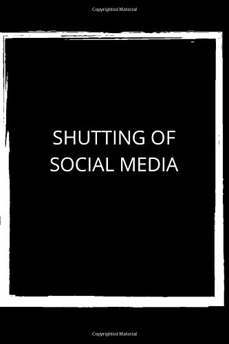 SHUTTING OF SOCIAL MEDIA NOTEBOOK WITH 120 PAGES 6X9