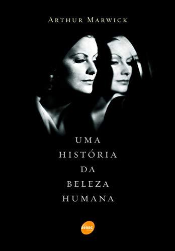 Uma história da beleza humana