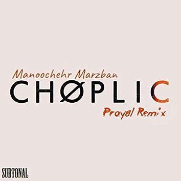 Choplic (Proyal Remix)