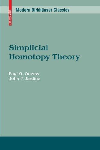 Simplicial Homotopy Theory (Modern Birkh?user Classics) 2010