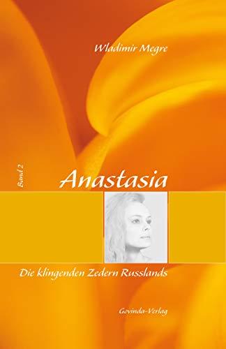 Anastasia, Band 2: Die klingenden Zedern Russlands