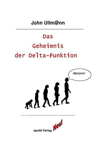 Das Geheimnis der Delta-Funktion: Best of Math