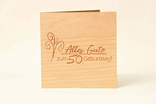 Holzgrußkarten Glückwunschkarte zum 50. Geburtstag - 100% Made in Austria - Karte besteht aus Kirschholz - geeignet als Karte zum Geburtstag bzw. Birthday, Geburtstagskarte, Geburtstagsgeschenk uvm.