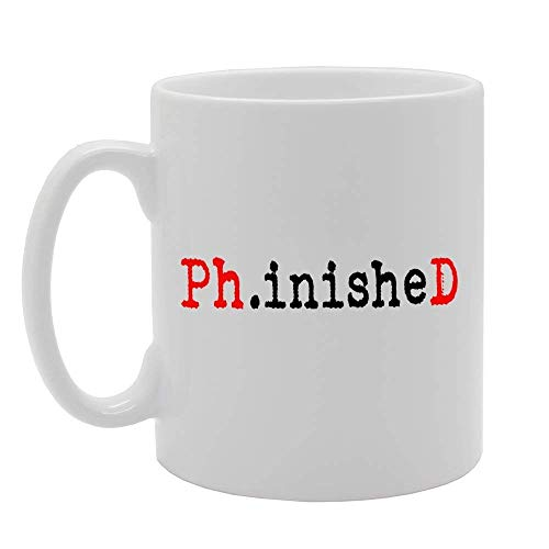 N\A Taza de cerámica Impresa Regalo Phinished del café del té de la Novedad del PHD