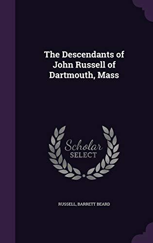 The Descendants of John Russell of Dartmouth, Mass