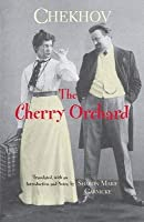 Cherry Orchard: and Other Plays