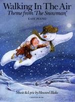 Howard Blake: Walking In The Air (The Snowman) -For Easy Piano-: Noten für Klavier