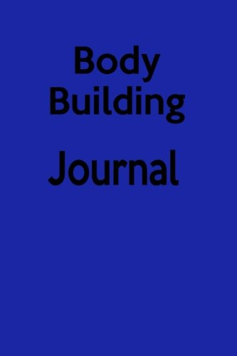 Body Building Journal