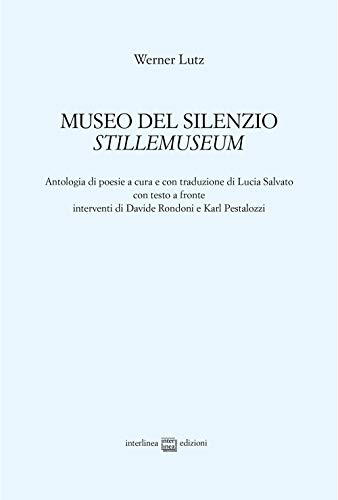 Museo del silenzio-Stillemuseum