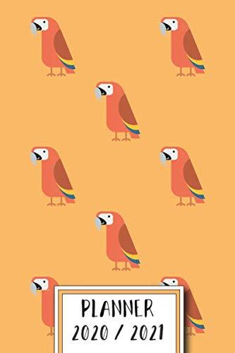 Planner 2020 / 2021: Parrot 18 Months Academic Planner from July 2020 to December 2021 - Elegant Interior Design - Year Overview, Month Overview, ... Planner and Organizer - Parrot Design