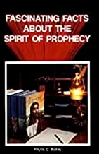 Best fascinating facts about the spirit of prophecy Reviews
