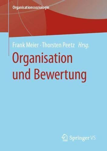 Organisation und Bewertung (Organisationssoziologie) (German Edition)