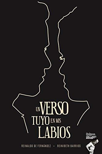 Un verso tuyo en mis labios de Reinibeth Barrios