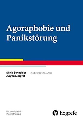 Agoraphobie und Panikstörung: Fortschritte der Psychotherapie Band 3