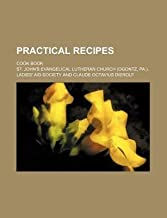 [ Practical Recipes; Cook Book Society, St John ( Author ) ] { Paperback } 2012