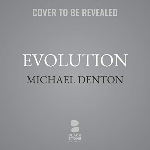 Evolution     Still a Theory in Crisis              De :                                                                                                                                 Michael Denton                               Lu par :                                                                                                                                 John McLain                      Durée : 11 h et 5 min     Pas de notations     Global 0,0