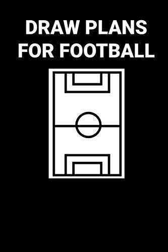 Draw plans for football: For professional and amateur coaches