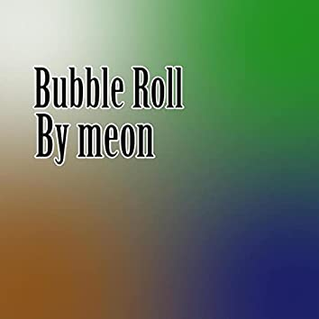 Bubble Roll