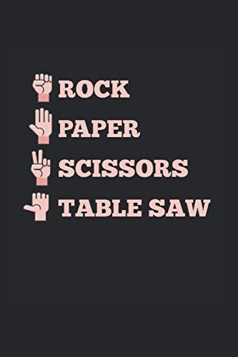 Rock Paper Scissors: Stein Papier Schere Schere Tischsäge Lustiger Zimmermann Notizbuch DIN A5 120 Seiten für Notizen Zeichnungen Formeln | Organizer Schreibheft Planer Tagebuch