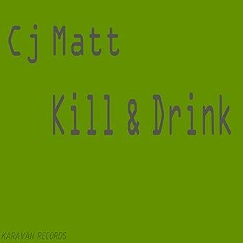 Kill & Drink