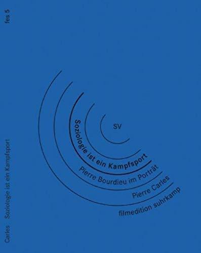 Soziologie ist ein Kampfsport - Pierre Bourdieu im Portrait (OmU)