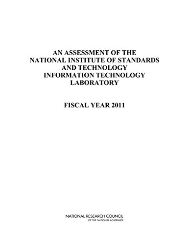 An Assessment of the National Institute of Standards and Technology Information Technology Laboratory: Fiscal Year 2011 (English Edition)