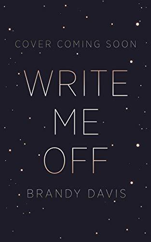 Write Me Off (USW Series Book 1)