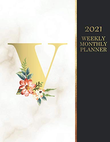 2021 Weekly And Monthly Planner 'V': 2021 Marble Planner Initial Gold And Floral Monogram Letter V |2021 Black And Gold Cover Planner|12 Month Planner ... Floral Print Cover Weekly Planner