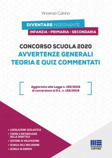 Concorso scuola 2020. Avvertenze generali: Teoria + Quiz commentati. Manuale per diventare Insegnante di Infanzia, Primaria e Secondaria