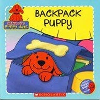 Backpack Puppy (Clifford's Puppy Days)