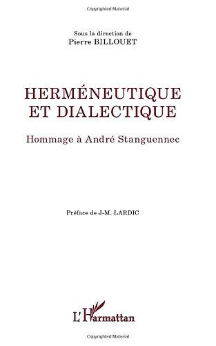 Herméneutique et dialectique: Hommage à André Stanguennec