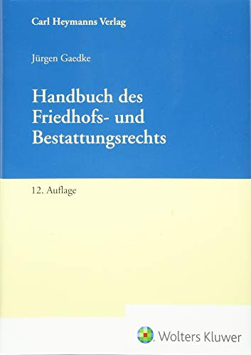 Handbuch des Friedhofs- und Bestattungsrecht