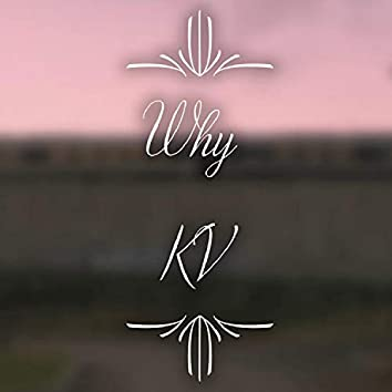 Why (Acoustic Home Session)