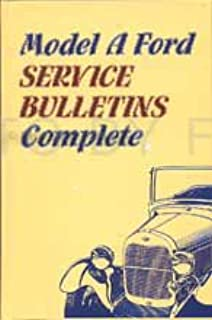By Ford 1928-1931 Model A Ford Service Bulletins Repair Shop Manual Reprint Hardcover [Hardcover]
