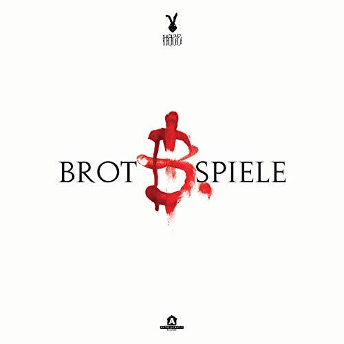 Brot & Spiele [Explicit]