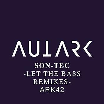 Let the Bass Remixes