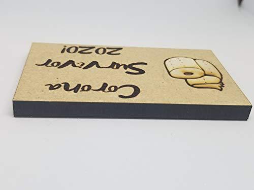Corona Survivor 2020! Laser Engraved Wood Magnet with Toilet Paper Emblem!