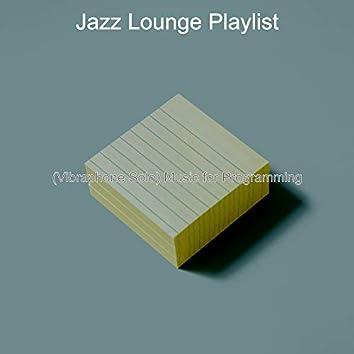 (Vibraphone Solo) Music for Programming