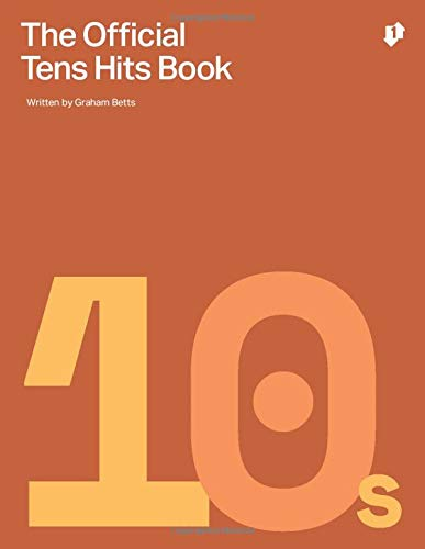 The Official Tens Hits Book