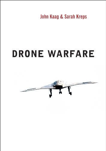 Drone Warfare (War and Conflict in the Modern World (1), Band 1)