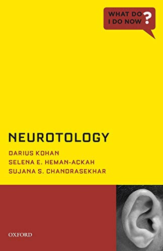 Neurotology (What Do I Do Now?)