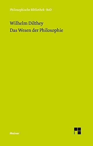 Das Wesen der Philosophie (Philosophische Bibliothek 370)