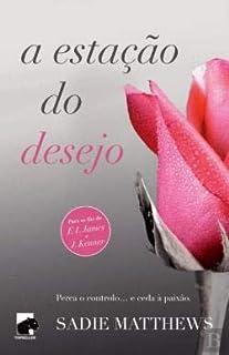 A Estação do Desejo Trilogia Seasons, Vol. 1