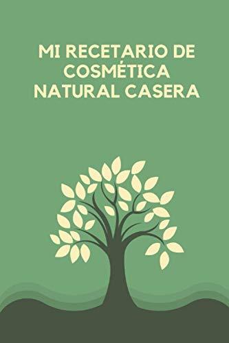 Mi recetario de Cosmética Natural Casera