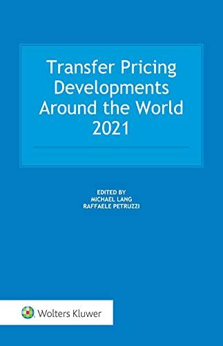 Transfer Pricing Developments Around the World 2021 (English Edition)